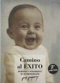 (2 Ed) Camino Al Exito - Memorias Y Pensamiento De Un Emprendedor - Lluis Llongueras
