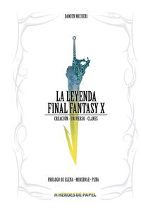 La leyenda final fantasy x - Damien Mecheri