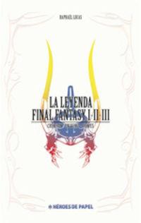 LEYENDA DE FINAL FANTASY, LA I, II, III