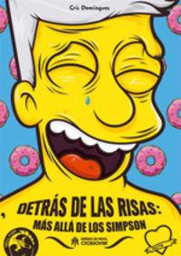 Detras De Las Risas - Mas Alla De Los Simpson - Cris Dominguez
