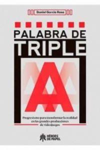 palabra de triple a - Daniel Garcia Raso