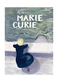 Marie Curie - Alice Milani