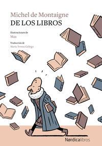 De Los Libros - Michel De Montaigne / Max (il. )
