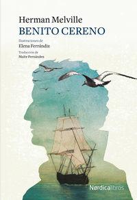 Benito Cereno - Herman Melville / Elena Ferrandiz