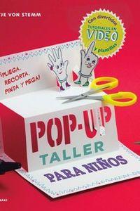 TALLER DE POP-UP PARA NIÑOS - PLIEGA, RECORTA, PINTA Y PEGA