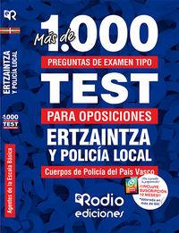 ERTZAINTZA Y POLICIA LOCAL - AGENTES DE LA ESCALA BASICA - MAS DE 1000 PREGUNTAS DE EXAMEN