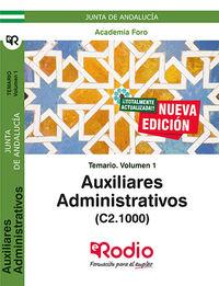 Temario 1 - Auxiliares Administrativos De La Junta De Andalucia (c2.1000) . - Aa. Vv.