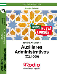 TEMARIO 1 - AUXILIARES ADMINISTRATIVOS DE LA JUNTA DE ANDALUCIA (C2.1000) .