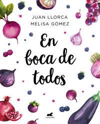 En Boca De Todos - Juan Llorca / Melisa Gomez