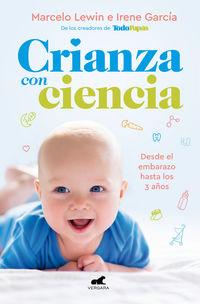 Crianza Con Ciencia - Marcelo Lewin / Irene Garcia
