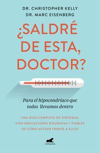 ¿SALDRE DE ESTA, DOCTOR?