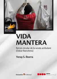 VIDA MANTERA - RETRAT CIRCULAR DE LA VENDA AMBULANT (DAKAR-BARCELONA)