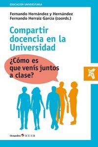 COMPARTIR DOCENCIA EN LA UNIVERSIDAD - ¿COMO ES QUE VENIS JUNTO A CLASE?