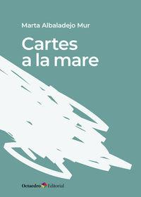 Cartes A La Mare - Marta Albadalejo Mur