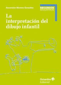 La interpretacion del dibujo infantil - Ascension Moreno Gonzalez