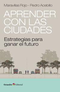 Aprender Con Las Ciudades - Estrategias Para Ganar El Futuro - Maravillas Rojo