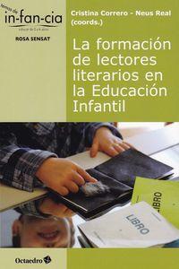 La formacion de lectores literarios en la educacion infantil - Cristina Correro Iglesias / Neus Real Mercadal