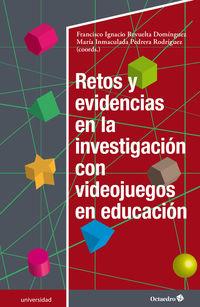RETOS Y EVIDENCIAS EN LA INVESTIGACION CON VIDEOJUEGOS EN EDUCACION