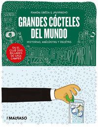 Grandes Cocteles Del Mundo - Ramon Ubeda / Javirroyo (il. )