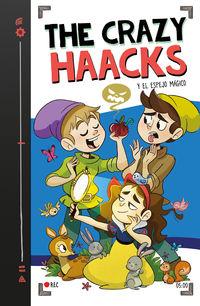 Crazy Haacks Y El Espejo Magico, The (serie The Crazy Haacks 5) - The Crazy Haacks