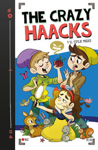 CRAZY HAACKS Y EL ESPEJO MAGICO, THE (SERIE THE CRAZY HAACKS 5)