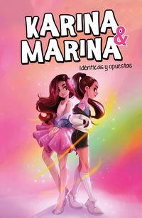 KARINA & MARINA 1 - IDENTICAS Y OPUESTAS
