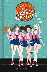 Club De Les Vambes Vermelles 16 - Endavant, Always - Ana Punset