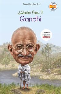 ¿quien Fue Gandhi? - Dana Meachen Rau