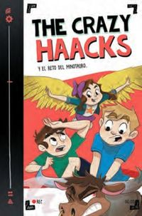 CRAZY HAACKS Y EL RETO DEL MINOTAURO, THE (SERIE THE CRAZY HAACKS 6)