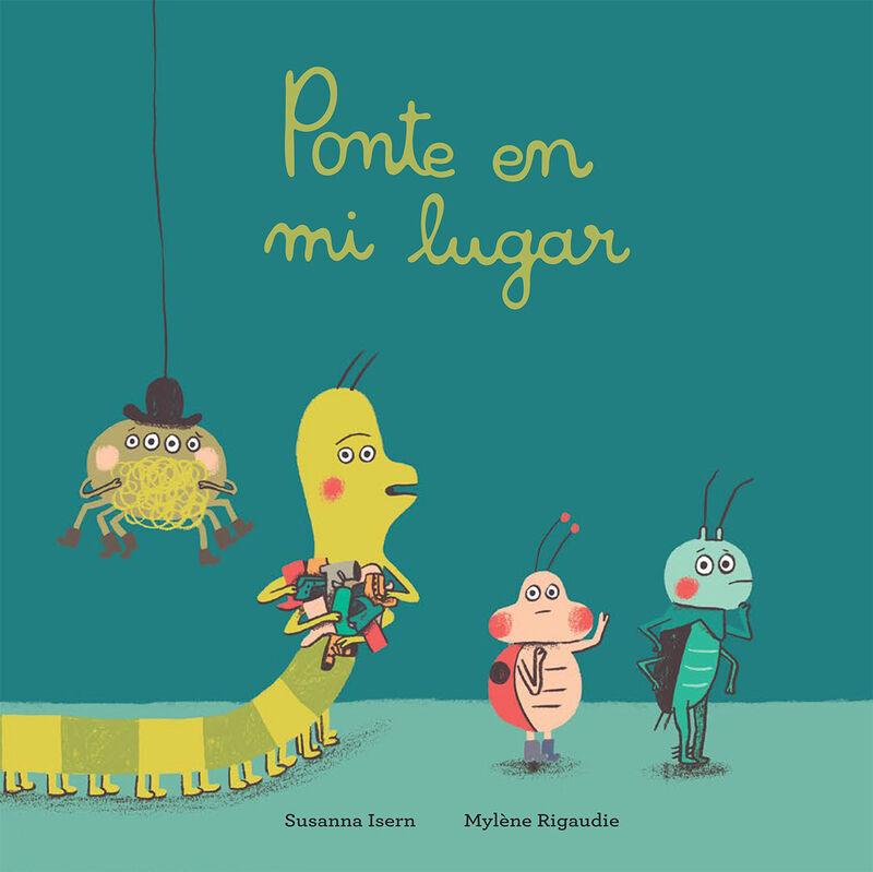 Ponte En Mi Lugar - Susanna Isern / Mylene Rigaudie (il. )