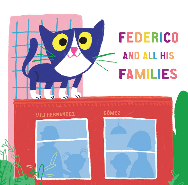 Federico And All His Families - Mili Hernandez