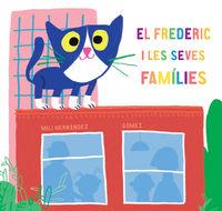 El frederic i les seves families - Mili Hernandez / Gomez (il. )