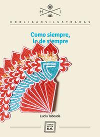 Como Siempre, Lo De Siempre - Lucia Taboada