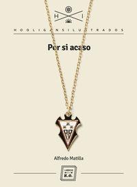 Por Si Acaso - Alfredo Matilla