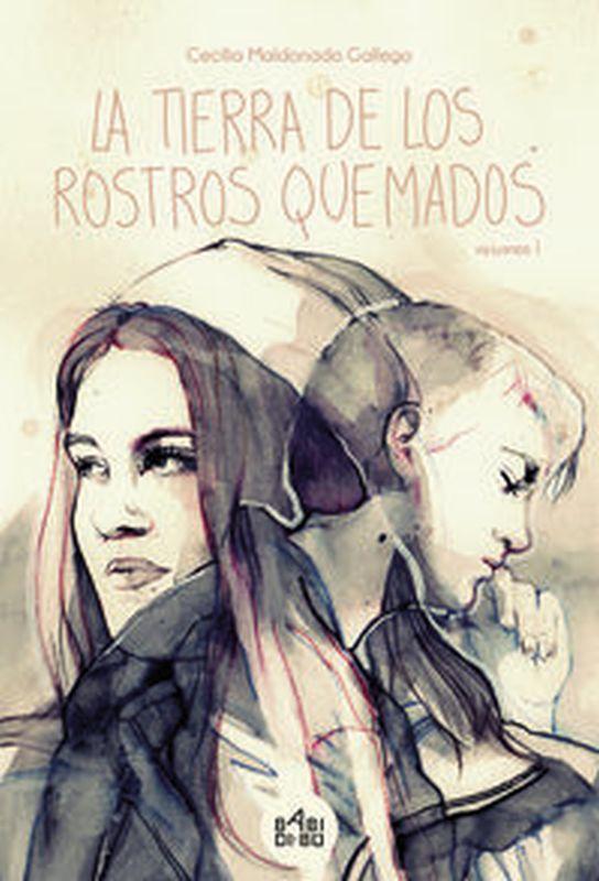 Tierra De Los Rostros Quemados, La I - Cecilia Maldonado Gallego