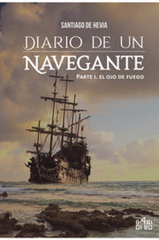 Diario De Un Navegante - Santiago De Hevia