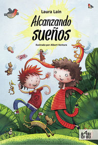 Alcanzando Sueños - Laura Lain / Albert Ventura (il. )