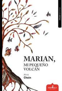 MARIAN, MI PEQUEÑO VOLCAN