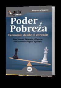 Poder Y Pobreza - Josu I. Delgado Y Ugarte / J. Antonio Puglisi