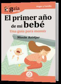 El primer año de mi bebe - Nicole Andjar