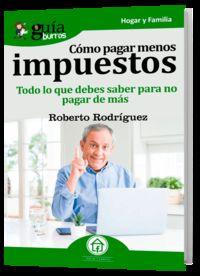 Como Pagar Menos Impuestos - Roberto Rodriguez