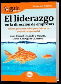 LIDERAZGO EN LA DIRECCION DE EMPRESAS, EL