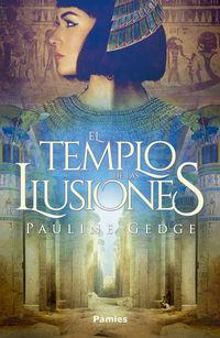 El templo de las ilusiones - Pauline Gedge