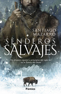 Senderos Salvajes - Santiago Mazarro