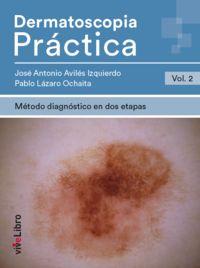DERMATOSCOPIA PRACTICA 2 - METODO DIAGNOSTICO EN DOS ETAPAS