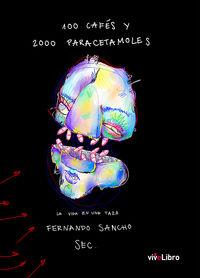100 CAFES Y 2000 PARACETAMOLES