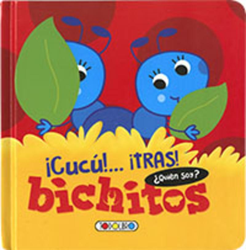 BICHITOS - ¡CUCU!. .. ¡TRAS! ¿QUIEN SOY?