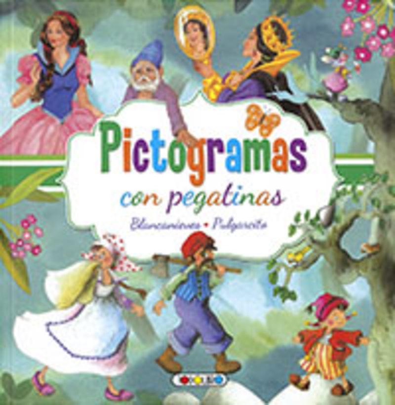 BLANCANIEVES / PULGARCITO - PICTOGRAMAS CON PEGATINAS