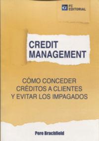 CREDIT MANAGEMENT - COMO CONCEDER CREDITOS A CLIENTES Y EVITAR LOS IMPAGADOS