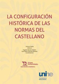 CONFIGURACION HISTORICA DE LAS NORMAS DEL CASTELLANO, LA